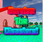 Survive The Disasters - Roblox